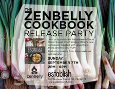 San Francisco! I hope to see you at The Zenbelly Cookbook Release Party!