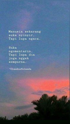 Quotes Lucu, Quotes Galau, Jokes Quotes, Funny Quotes, Qoutes, Daily Quotes, Best Quotes, Life Quotes, Motivational Quotes