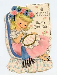 Hi Niece Happy Birthday Happy Birthday Greetings Friends, Happy Birthday Vintage, Happy 2nd Birthday, First Birthday Photos, Vintage Valentines, Birthday Wishes, Vintage Ephemera, Vintage Cards, Vintage Postcards