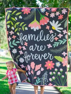 """""""Families Are Forever"""" Quilt"""