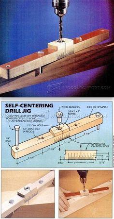 Self Centering Jig - Drill Tips, Jigs and Fixtures | WoodArchivist.com