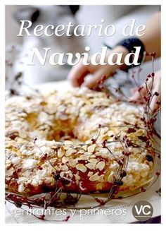 Publishing platform for digital magazines, interactive publications and online catalogs. Convert documents to beautiful publications and share them worldwide. Title: Recetario de Navidad 2012 (Parte Author: ROSA ARDÁ, Length: 78 pages, Published: Fruit Recipes, My Recipes, Favorite Recipes, Salad Recipes, Decadent Cakes, Pan Dulce, Bread Machine Recipes, Christmas Desserts, Christmas Mix