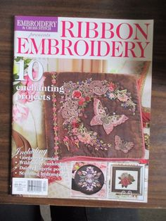 Embroidery & Cross Stitch Presents RIBBON EMBROIDERY Magazine  Vol.18 No. 9 #EmbroideryCrossStitchCreations