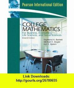 College Math for Business, Economics, Life Sciences and Social Sciences (9781405886062) Raymond Barnett, Micheal Zieglar, Karl Byleen , ISBN-10: 1405886064  , ISBN-13: 978-1405886062 ,  , tutorials , pdf , ebook , torrent , downloads , rapidshare , filesonic , hotfile , megaupload , fileserve