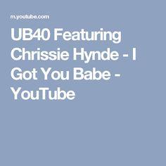 UB40 Featuring Chrissie Hynde - I Got You Babe - YouTube