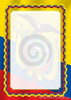 Illustration about Frame and border of ribbon with Ecuador flag, template elements for your certificate and diploma. Illustration of ecuador, paper, frame - 121713251 Flag Template, Templates, Ecuador Flag, Flower Background Design, Flower Backgrounds, Vector Stock, Certificate, Frames, Ribbon