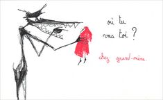 Un Petit Chaperon Rouge > Marjolaine Leray  A great artist ! All I love in illustration !