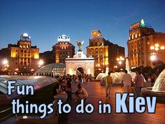 Fun things to do in Kiev | Snarky Nomad