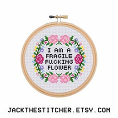 PDF ONLY I Am A Fragile F*cking Flower Subversive Modern Cross Stitch Template Pattern Instant PDF Download