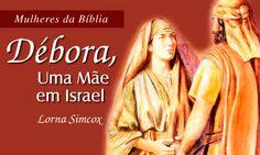 literatura cristã news: DÉBORA, UMA MÃE EM ISRAEL - LORNA SIMCOX