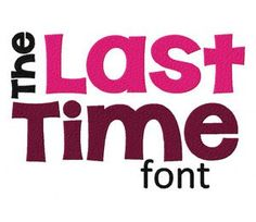 The Last Time font Machine Embroidery Monogram Font set is the Perfect…