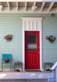 House of Turquoise: red door Cottage Exterior Colors, Exterior Paint Colors For House, Paint Colors For Home, Paint Colours, House Of Turquoise, Turquoise Door, Light Blue Houses, Teal Door, Florida Home