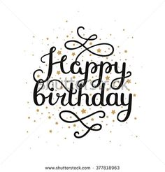 Happy Birthday card with hand drawn lettering and gold star isolated on white background. Vector calligraphic card