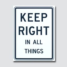 Keep Right Art Sign from Latter-Day Home
