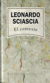 Sciascia, Leonardo. El contexto