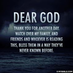 Amen.  May Jesus the Christ continue to Bless you and your family each and every Day.....