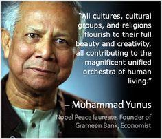 Muhammad Yunus ~ Nobel Peace laureate, Founder of Grameen Bank, Economist.