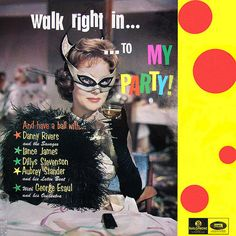 Walk Right In... ...To My Party! LP