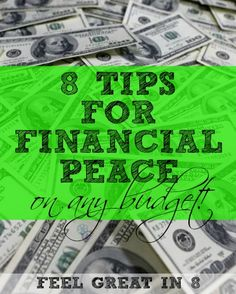 {8 tips for financial peace on any budget}  P.S. I love love LOVE YNAB. It has made such a difference in our lives.