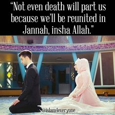 """""""Most couples express their love by saying """"I'll be with you until death do us part"""", but it's more beautiful for Muslim couples. For us, it's """"Not even death will part us because we'll be reunited in Jannah, insha Allah."""" _____ Post from this beautiful couple @hijab_princessa_"""