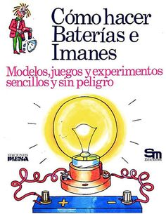"""Find magazines, catalogs and publications about """"Como hacer"""", and discover more great content on issuu. Kid Science, Physics, Nostalgia, Homeschool, Projects To Try, Engineering, Public, Coding"""
