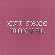 EFT Free Manual