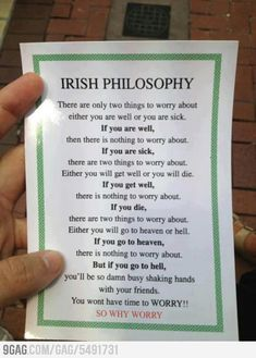 Funny pictures about Irish philosophy. Oh, and cool pics about Irish philosophy. Also, Irish philosophy. Why Worry, Irish Proverbs, Proverbs Quotes, Irish Quotes, Irish Sayings, Irish Blessing, Luck Of The Irish, No Worries, Philosophy