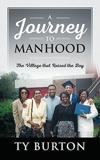 A Journey to Manhood