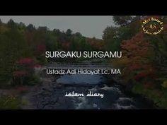 Surgaku Surgamu ( Ustadz Adi Hidayat LC Ma ) - YouTube Muslim Quotes, Islamic Quotes, Hijab Cartoon, Note To Self, Allah, Videos, Youtube, Youtubers, Youtube Movies