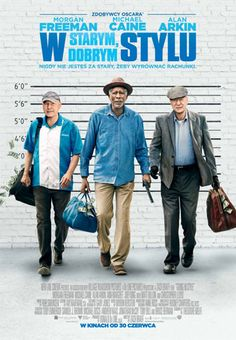 GOING IN STYLE – Rated – 36 mins Starring Alan Arkin, Michael Cain, Morgan Freeman, Ann-Margaret Joey King, Christopher Lloyd and Matt Dillon Based on the story by the same name by Edward… Go To Movies, Hd Movies, Movies Online, Movies And Tv Shows, Movie Film, Watch Movies, Movies Point, Nice Movies, 2017 Movies