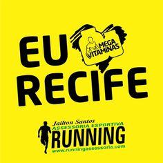 Logo mais às 20h estaremos na corrida EU AMO RECIFE, juntamente com a Running Assessoria Esportiva!