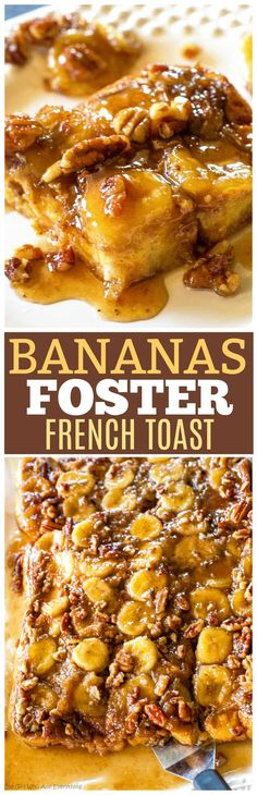 Baked Bananas Foster French Toast - brown sugar, bananas, and pecans in this decadent for breakfast! This recipe can be made a day ahead. the-girl-who-ate-everything.com