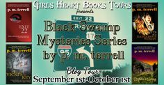 Black Swamp Mysteries Tour - p.m.terrell is the internationally acclaimed, award-winning author...