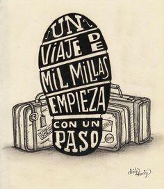 """""""Un #viaje de mil millas empieza con un paso"""" #frases #motivación"""
