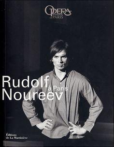 Rudolf Noureev à Paris, éditions de la Martinière - www.noureev.org