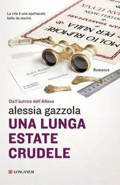 Alessia Gazzola, Una lunga estate crudele @librilonganesi