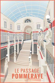 Nantes – L'historique Passage Pommeraye Tourism Poster, Art Deco Posters, Landscape Illustration, Tour Eiffel, Vintage Travel Posters, Holiday Travel, Travel Around The World, Travel Destinations, Architecture