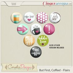 But First, Coffee! - Flairs by Cornelia Designs