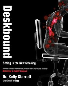 Deskbound by Kelly Starrett - You'd better stand up for this bit of news.Sitting can wreak havoc on your health, and not just in the form of minor aches and. Got Books, Books To Read, Best Stand Up, Most Popular Books, Free Pdf Books, What To Read, Book Photography, Ebook Pdf, Reading Online