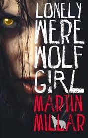 The Active Scrawler: Book Recommendation: Lonely Werewolf Girl by Martin Millar.