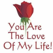 """Best love Quotes about love The Love of My Life Who You Are The beautiful love quotes about love messages """"You are the love of my life. Beautiful Love Quotes, Love Quotes For Her, Best Love Quotes, Romantic Love, Beautiful Flowers, Love You Images, I Love You, My Love, Love Psychic"""