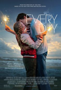 Every Day - new movie poster: https://teaser-trailer.com/movie/every-day/ #EveryDay #EveryDayMovie #AngourieRice #Sparklers