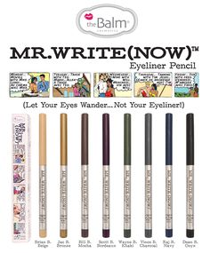 the Balm Mr Write Now Eyeliners ($17)