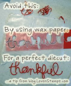Expressions Thinlits Dies: how to tips from LovenStamps (Remember: magnetic board, cutting plate, die, waxpaper, cardstock, cutting plate + shim if needed or run through Big Shot a few times for clean cut)