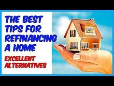REFINANCE HOMES MORTGAGES The best tips for #refinancing a #home - #mortgages