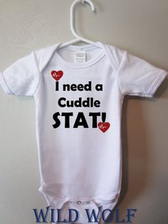 Funny baby onesie I need a cuddle STAT by by WildWolfWearables, $14.99