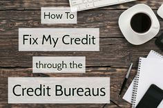 If you have bad credit, it's because of negative information on your credit reports. So if you want your scores to improve, you have to go to the source – the credit reports compiled by the credit bureaus. If they're notified of errors, the credit bureaus are obligated to investigate the listings and fix whatever mistakes they find. Here's how to make that happen: http://www.creditinfocenter.com/wordpress/2016/09/02/fix-credit-credit-bureaus/