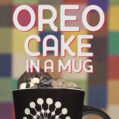 Learn how to make Oreo Cake in a mug!