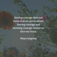 70 Courage quotes that'll help release the bravery in you