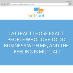 Affirmation: #HotSpotSocMed #Affirmation